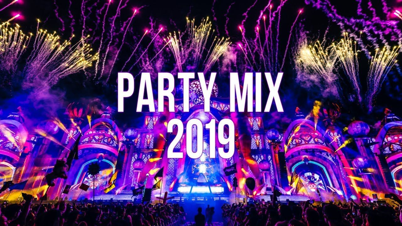 Party Mix 2019 Youtube In 2020 Party Mix Mashup Music Dj Songs