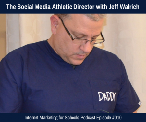 The Social Media Athletic Director With Jeff Walrich  Athletic