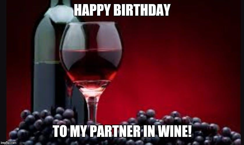 50 Funny Birthday Memes 21 Happy Birthday Wine Birthday Wine Wine Meme