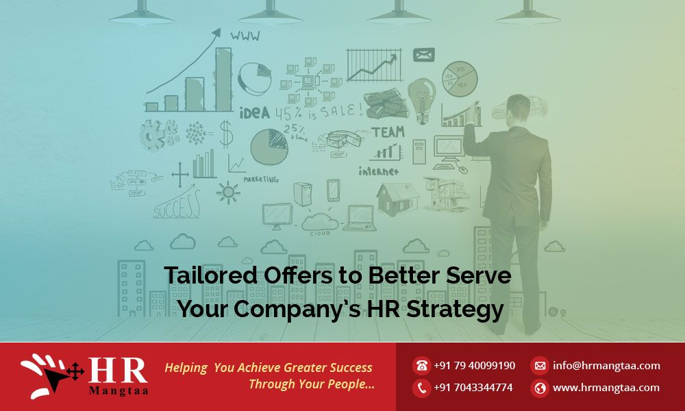 Tailored Offer To Better Serve Your CompanyS Hr Strategy  Hr