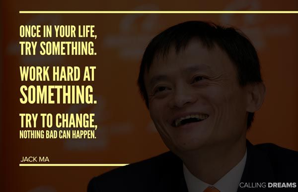 42 Inspirational Jack Ma Quotes Career quotes