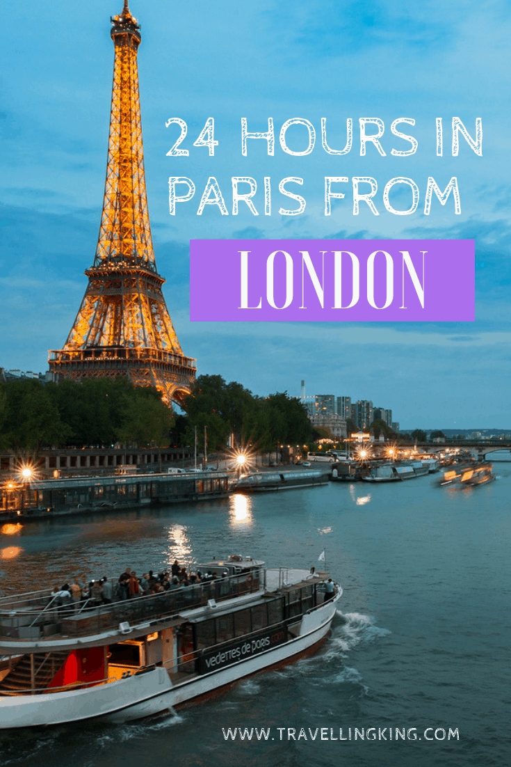 Is A Day Trip From London To Paris Via The Eurostar Train Worth It Day Trips From London London Sightseeing France Travel