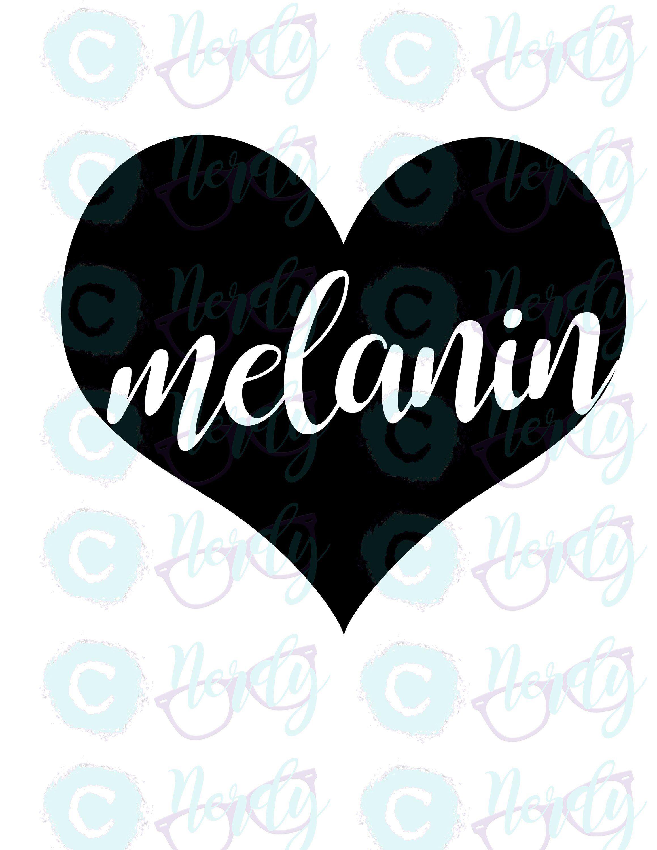 Download Heart My Melanin by NERDYDesignBoutique on Etsy https ...