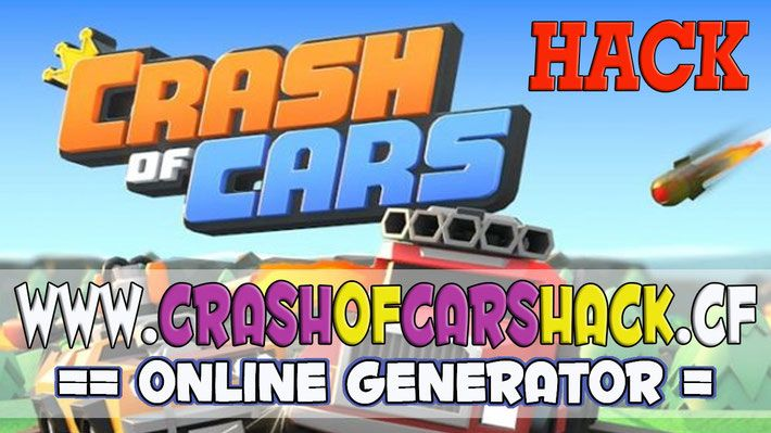 CRASH OF CARS HACK/CHEATS - Site de crashofcars ! | Giveaway - Free