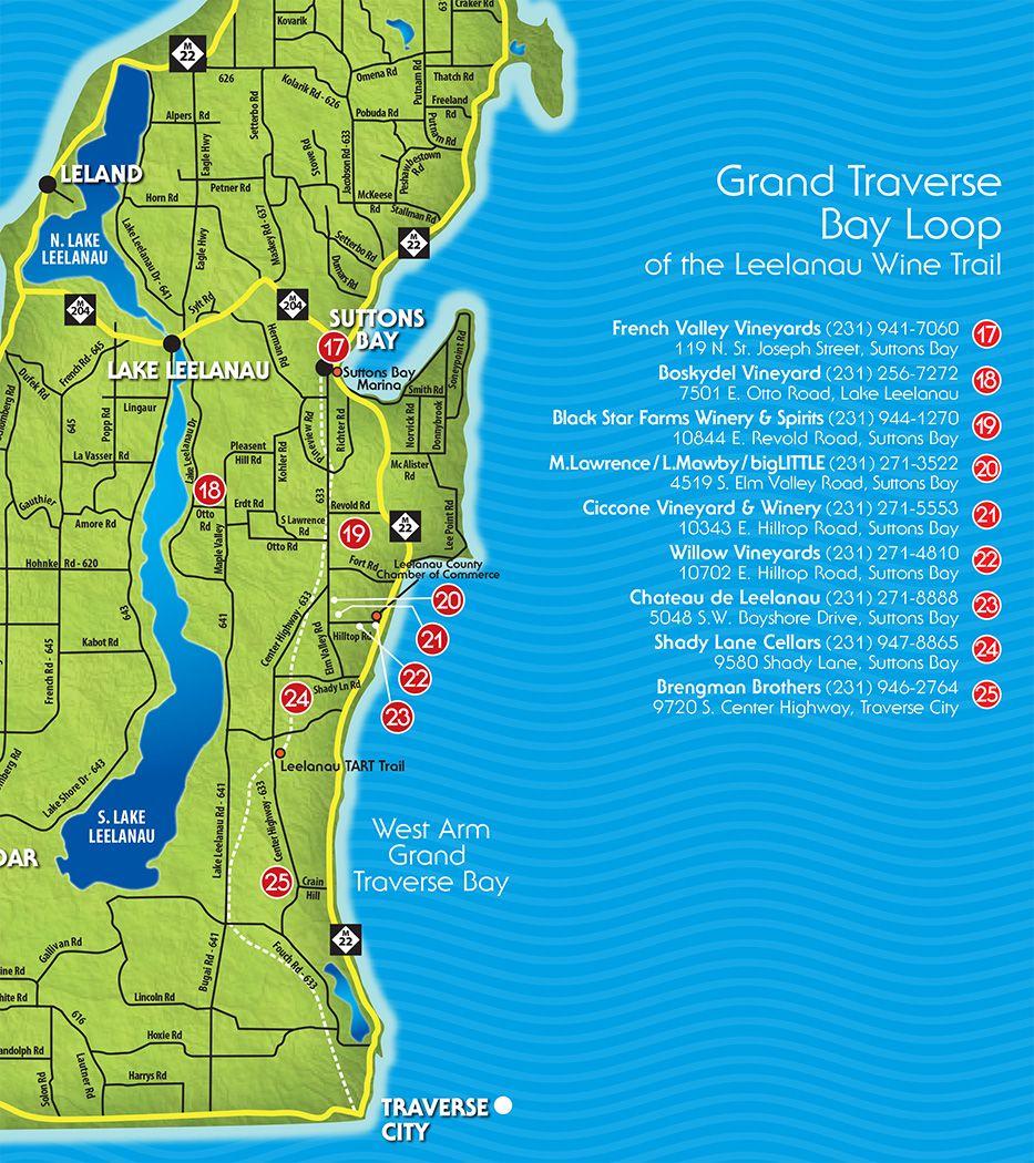 Grand Traverse Bay Loop Leelanau Peninsula Wine Trail Leelanau Peninsula Traverse City Michigan Michigan Road Trip