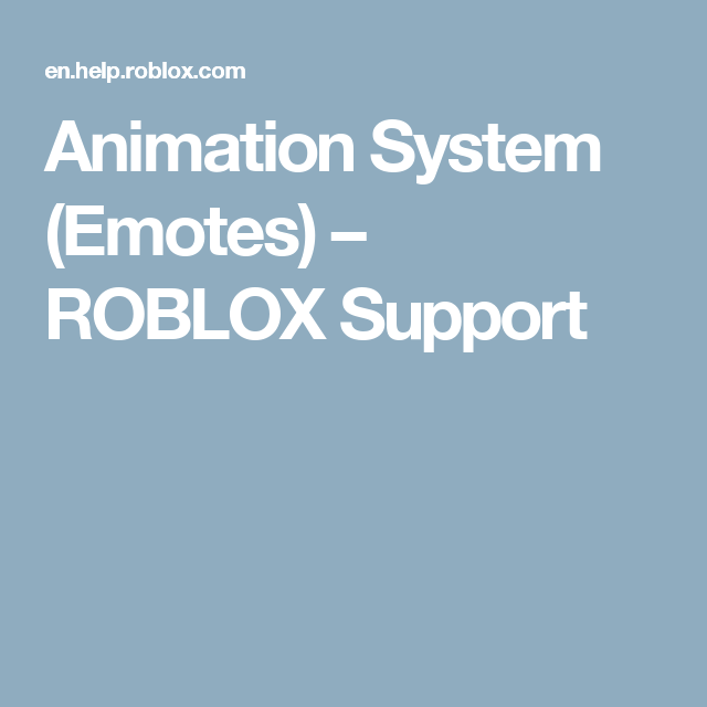 Animation System Emotes Roblox Support Fun And Games Pinterest