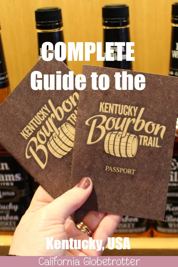 A COMPLETE Guide to the Kentucky Bourbon Trail