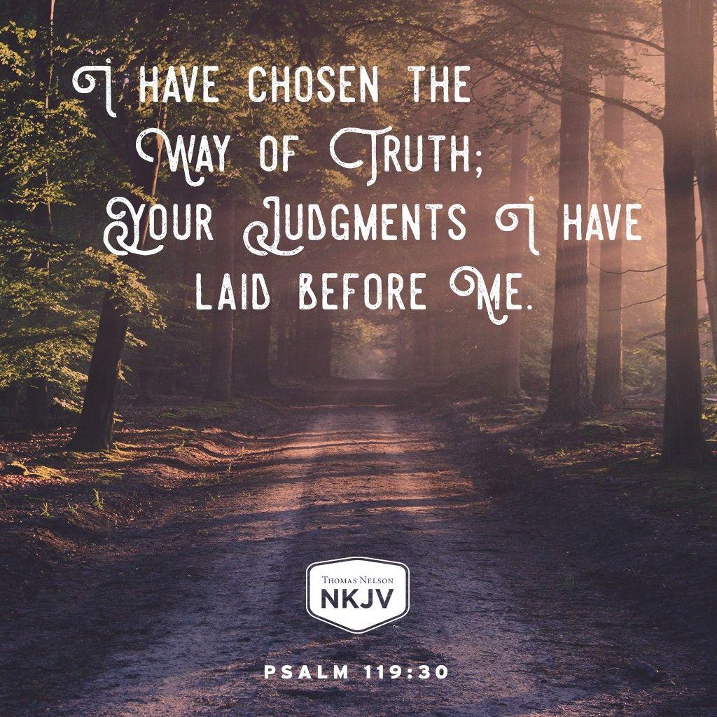 NKJV Verse of the Day: Psalm 119:30 GOD #faith #family