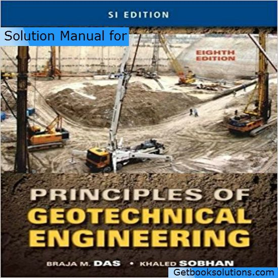 Solution manual for principles of geotechnical engineering si solution manual for principles of geotechnical engineering si version 8th edition by braja m das fandeluxe Image collections