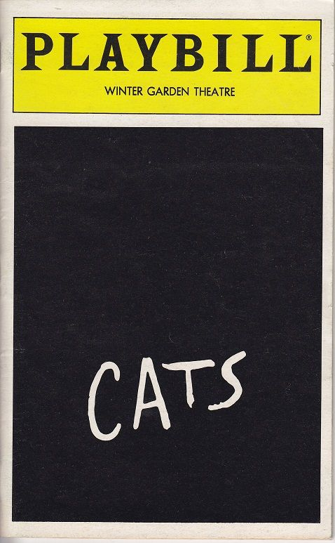 Cats On Broadway Normal Playbill At Winter Garden Theatre I Actually Seen It Here When I Was In Grade 12 When Winter Garden Theatre Broadway Nyc Playbill