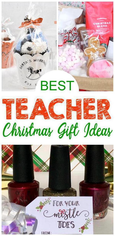EASY Teacher Christmas Gift Ideas! BEST Gift Ideas For ...