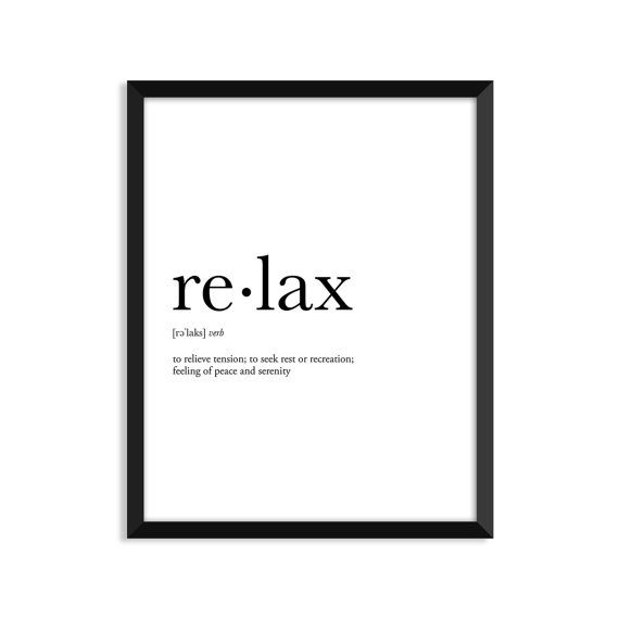 Relax definition, art poster, dictionary art print, office decor, minimalist poster, funny definition print, definition poster, quotes, xmas