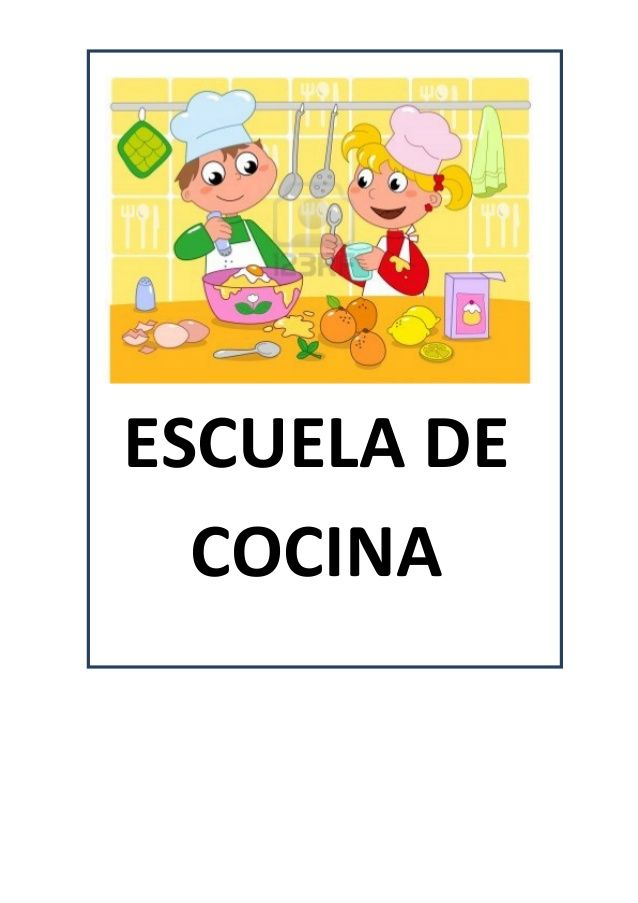 Proyecto escuela de cocina fichas y otros recursos infantil pinterest high scope - Libro escuela de cocina ...