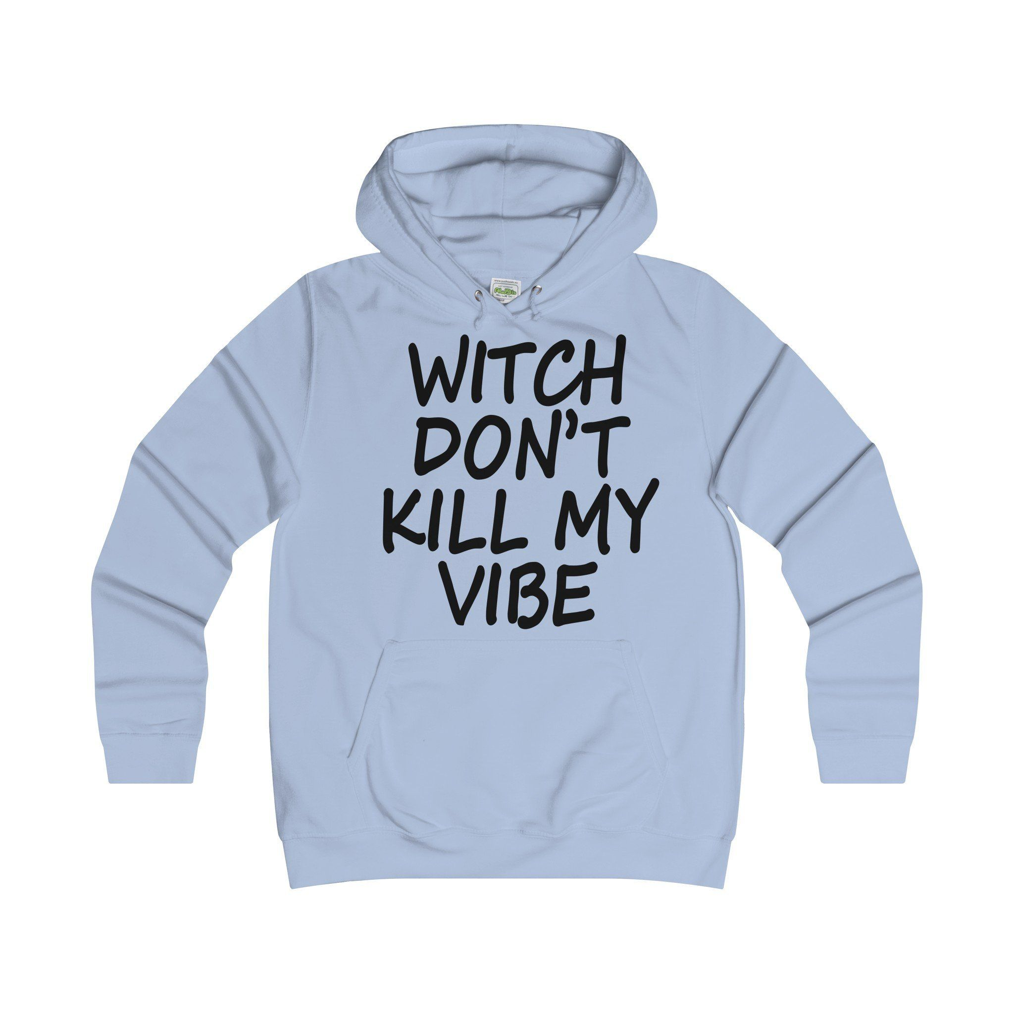 Witch Don't Kill My Vibe Women's Hoodie