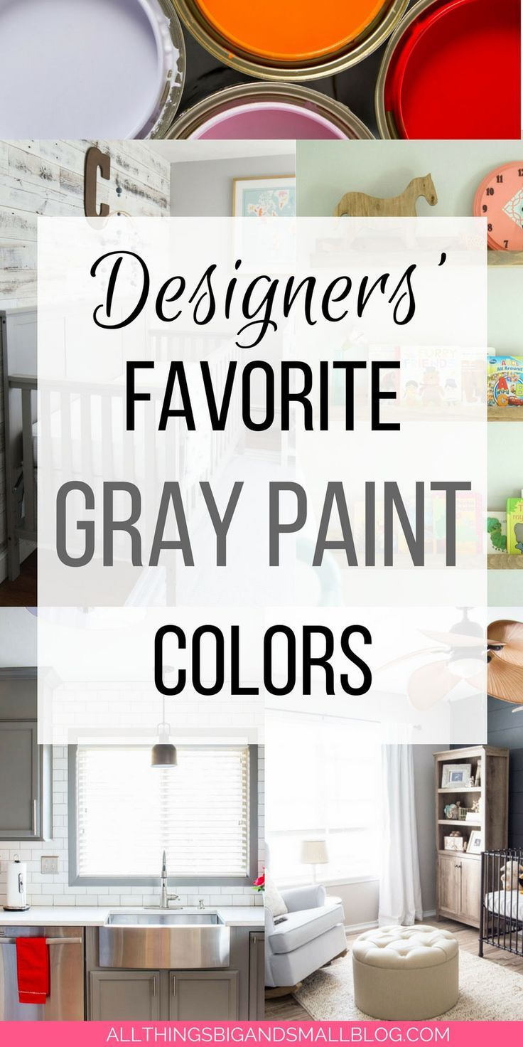 Grey Paint: 11 Home Design Bloggers Share Their Favorites ...