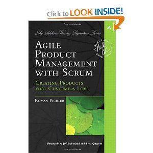 Agile Product Management With Scrum Creating Products That Customers Love Management Books Scrum Management