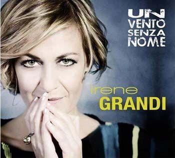 """Irene Grandi è tornata con """"Un vento senza nome"""". Nuovo album e singolo omonimo"""