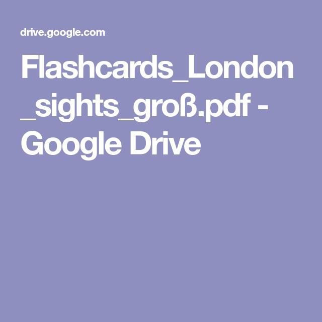 Flashcards_London_sights_groß.pdf - Google Drive | Schule ...