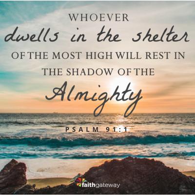 Climb The Mountain Psalms Psalm 91 Psalm 91 1