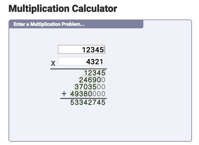 Multiplication Calculator This Multiplication Calculator With Work Is A Great Online Tool For Teaching Multi Multiplication Learning Multiplication Math Tools
