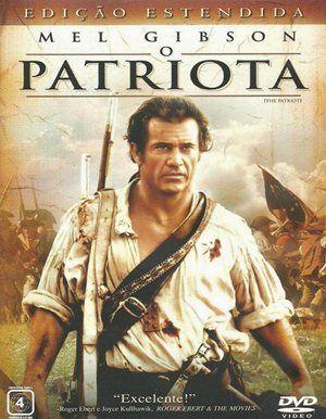 O Patriota Dublado Posteres De Filmes Filmes Filmes Marcantes