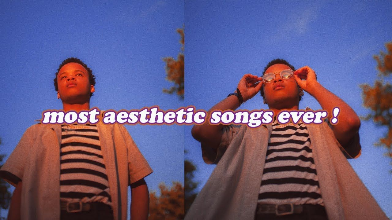 most aesthetic songs ever!! YouTube in 2020 Aesthetic