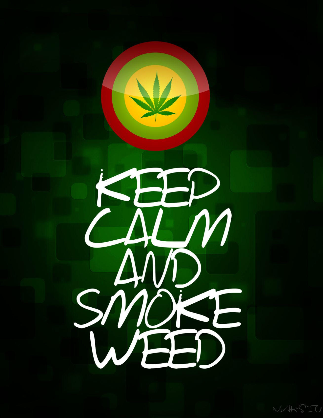 Keep Calm And Smoke Weed Wallpaper Images Hd 1080P