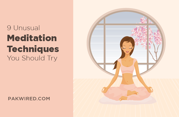 9 Unusual Meditation Techniques You Should Try