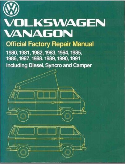 Repair Manual 1980-1991 Including Diesel Syncro Camper T3 Volkswagen Vanagon