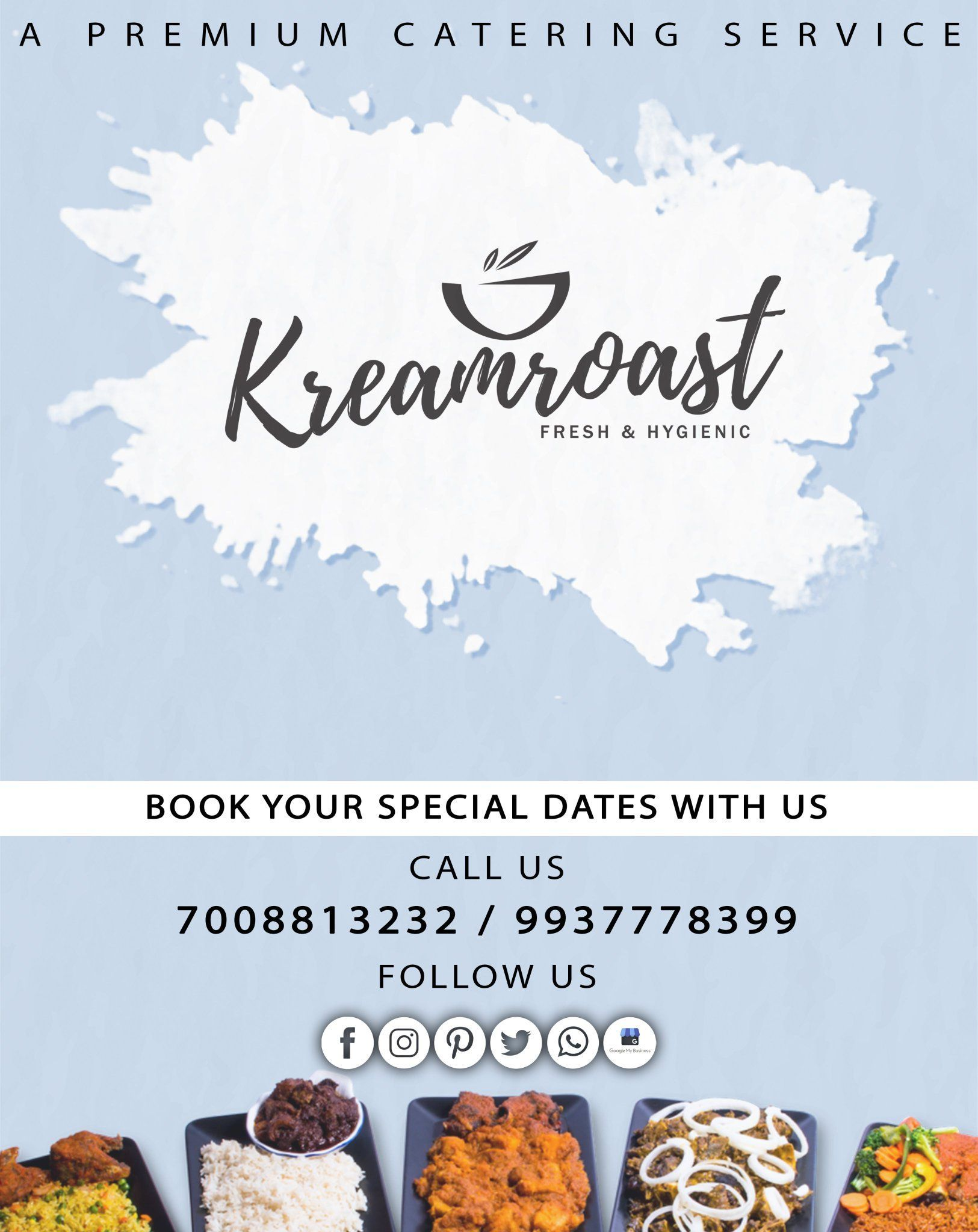 Do you need fresh  scrumptious food for your next event We cover your events with a premium service with hygienic foods   Book Today 9937778399  7008813232 Kreamroast Cat...