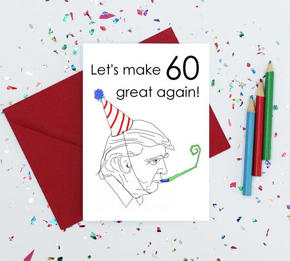 60th Birthday Card Donald Trump Birthday Card Funny Birthday
