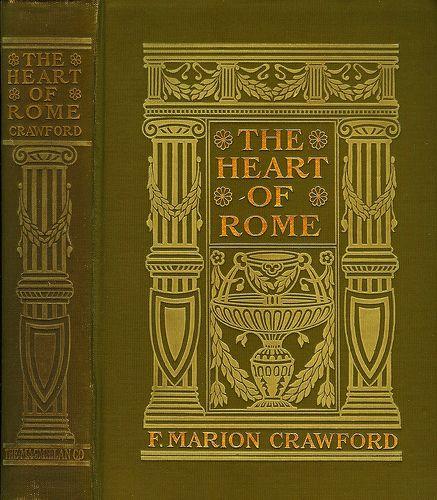 Crawford--Heart Of Rome--Macmillan, 1908 In 2019