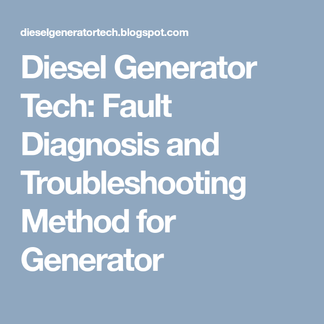 Diesel Generator Tech: Fault Diagnosis and Troubleshooting Method