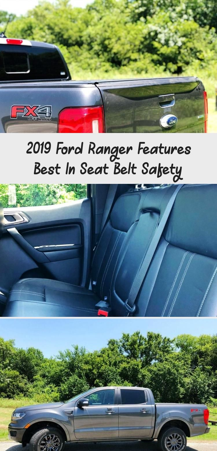 2019 Ford Ranger Features Best In Seat Belt Safety 2019