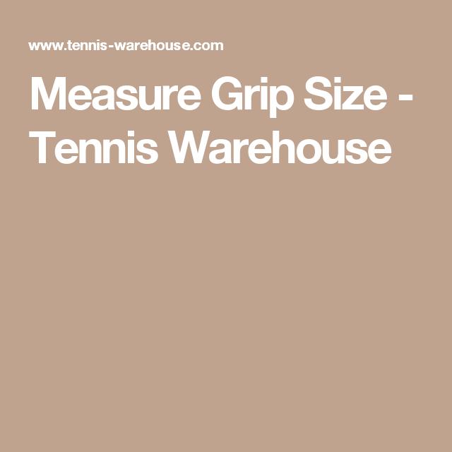 Measure Grip Size Tennis Warehouse Tennis Grips Tennis