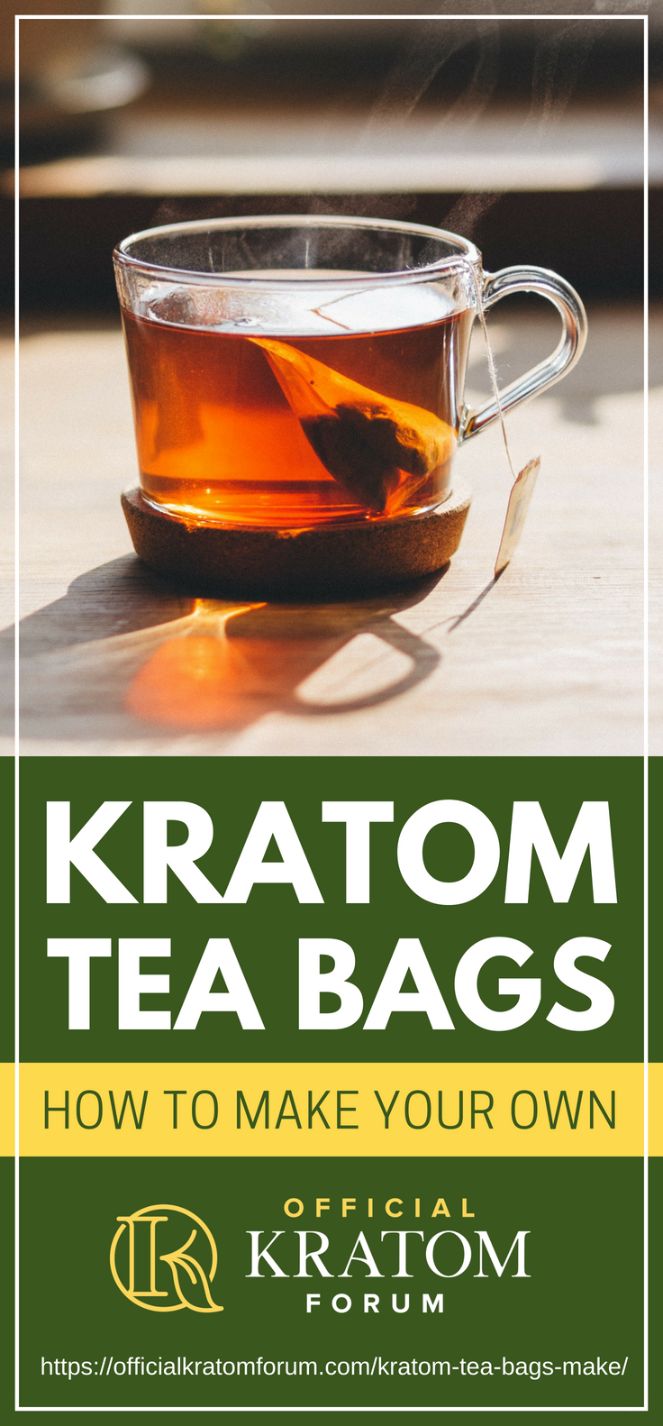 Kratom Tea Bags How To Make Your Own Is One Of