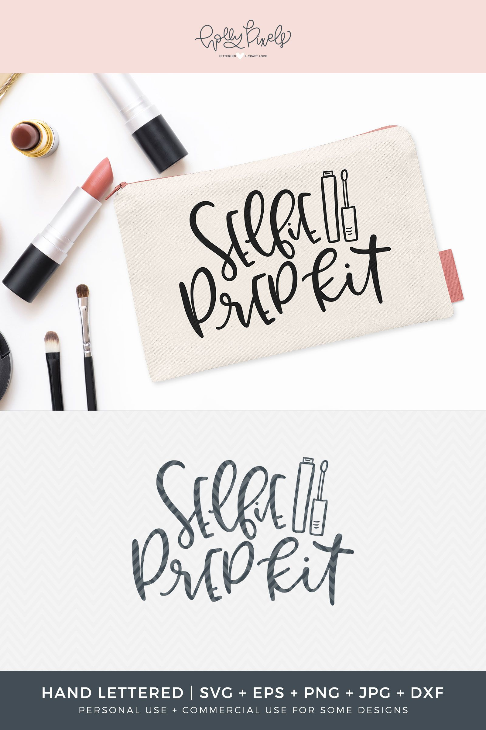The perfect Selfie Prep Kit starts with a cute SVG design