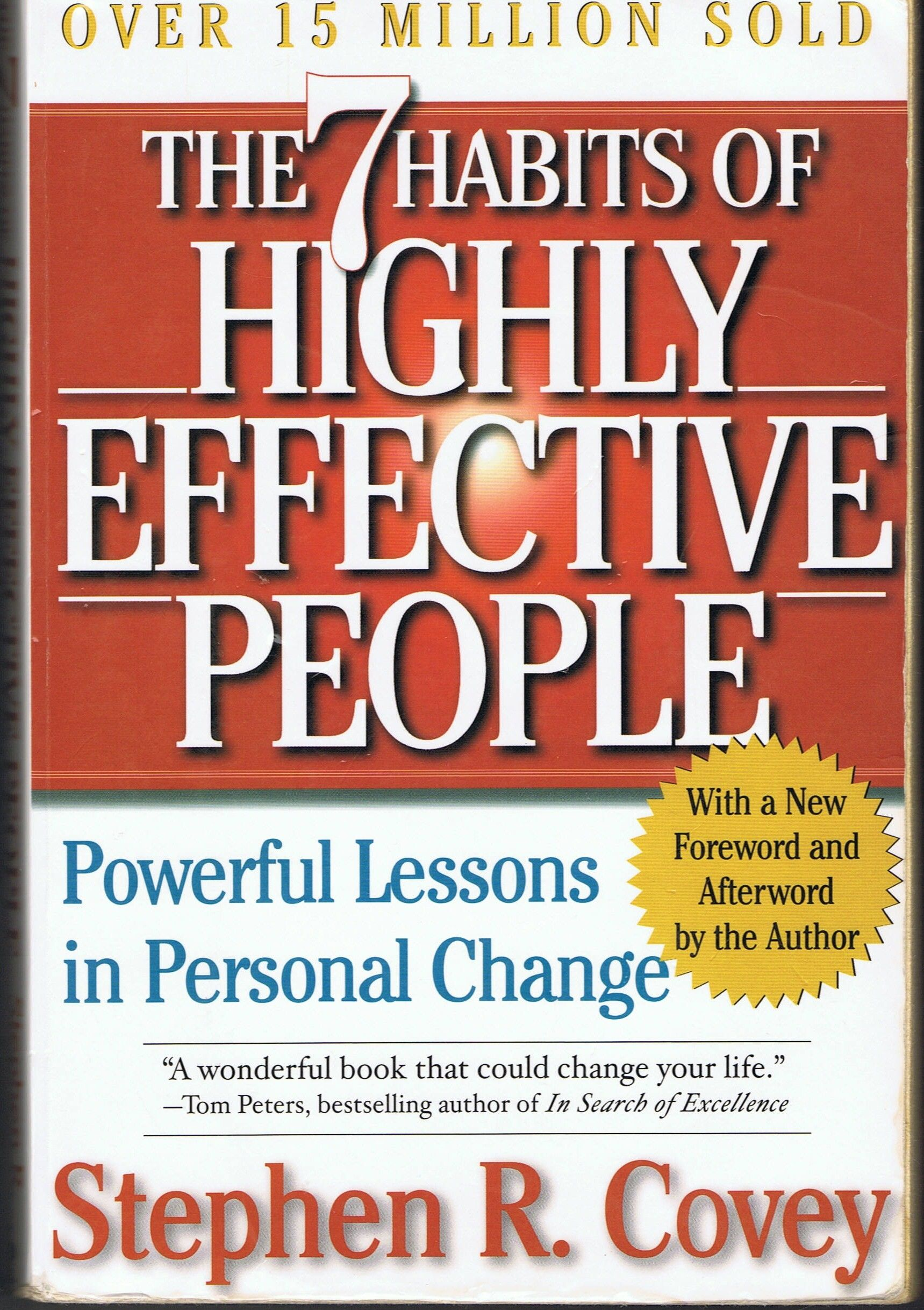 Covey S R The Seven Habits Of Highly Effective People Restoring The Character Ethic