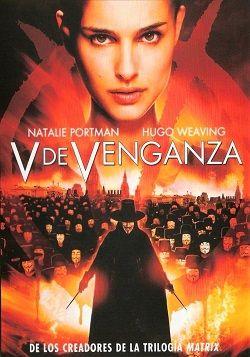 V De Venganza Online Latino 2006 Peliculas Audio Latino Online V For Vendetta Movie V For Vendetta Vendetta