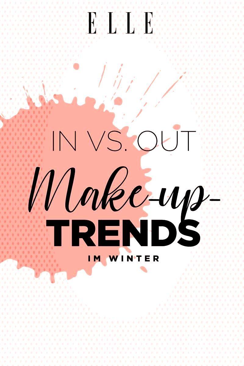 Make-up-Trends In vs. Out: Diese Make-up-Trends tragen wir im Winter – und diese nicht mehr