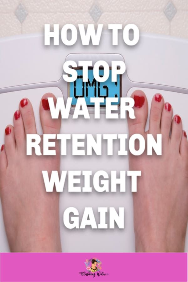 How To Stop Water Retention Weight Gain