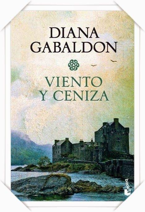 Blog De Vanedis Viento Y Ceniza Diana Gabaldón Leer Libros Online Libros Para Leer Descargar Libros En Pdf