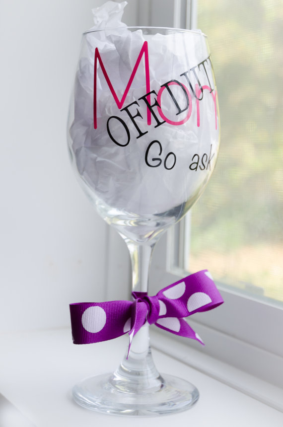Wine Glass For Mom Wine Glass With Sayings By