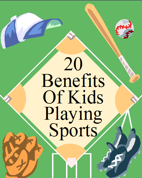 Take Me Out To The Ball Game 20 Benefits Of Playing Sports Kids Playing Sports Keeping Kids Healthy Kids Playing