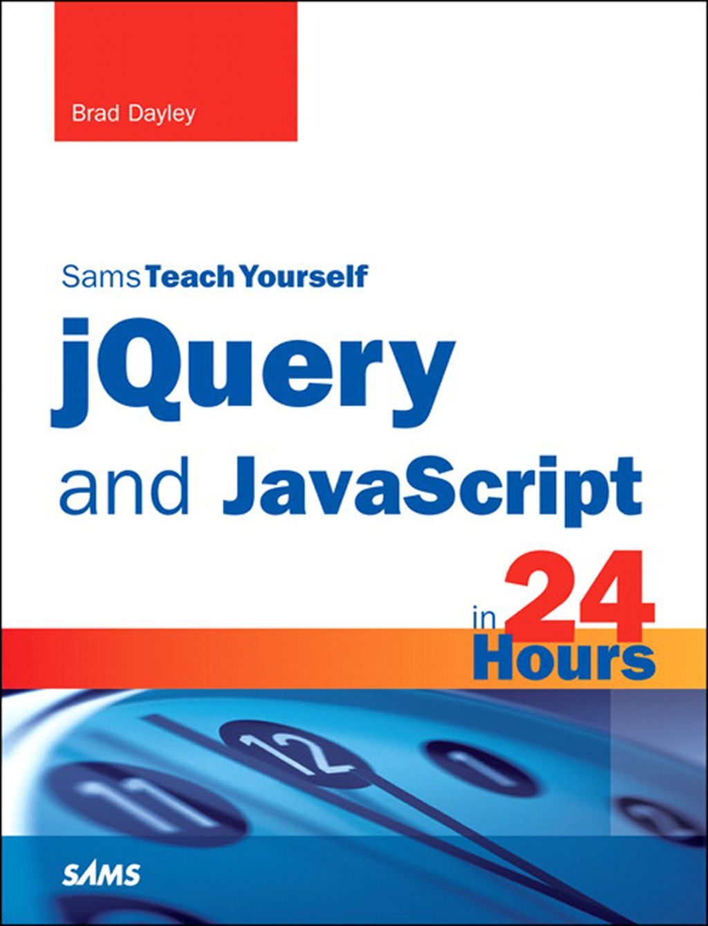 jQuery and JavaScript in 24 Hours Sams Teach Yourself (eBook