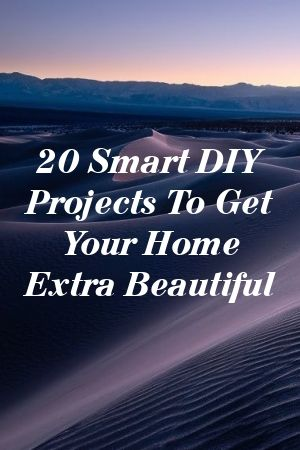 20 Smart DIY Projects To Get Your Home Extra Beautiful 20 Smart DIY Projects To Get Your Home Extra Beautiful#blossom