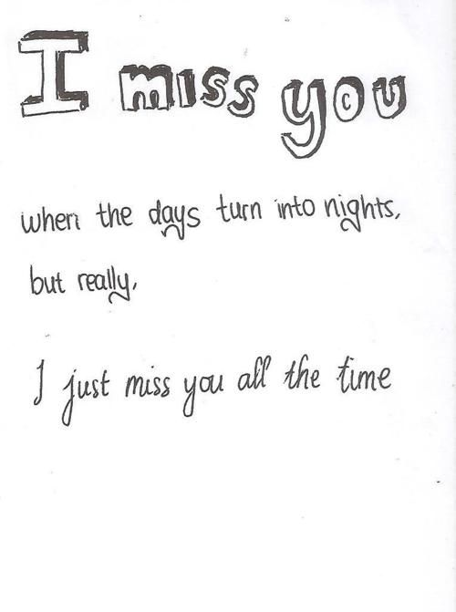 You Dont Know How Much I Miss You Let Me Count The Ways My Heart