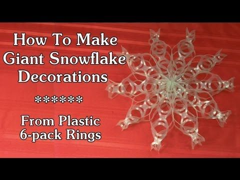 How To Make Giant Snowflakes from plastic 6-pack rings - http://mysilverjewelry.org/handmade-jewelry/how-to-make-giant-snowflakes-from-plastic-6-pack-rings/