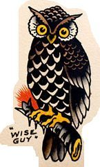 Wise Guy | Traditional owl tattoos, Sailor jerry tattoos ...