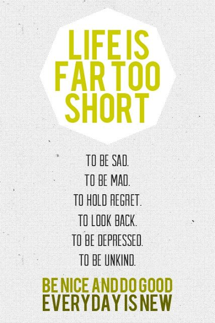 Life is Far Too Short
